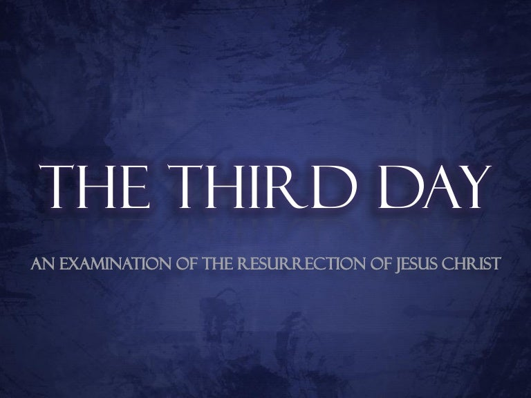what happened on the third day after jesus died