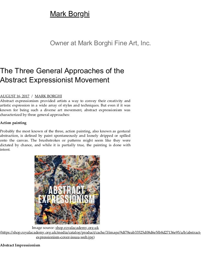 The Three General Approaches Of The Abstract Expressionist