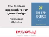 The toolbox approach to f2 p design   nicholas lovell