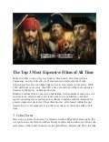 The Top 3 Most Expensive Films of All Time