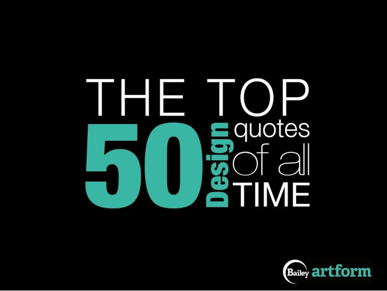 the top design quotes of all time