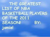 the top ten basketball players in the 2011 season !