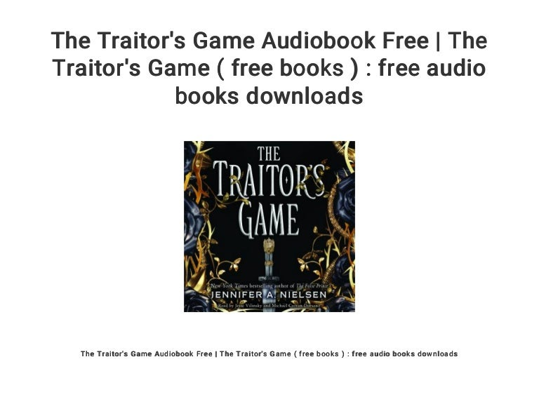 The Traitor S Game Audiobook Free The Traitor S Game Free Books
