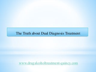 The Truth about Dual Diagnosis Treatment