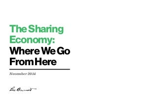 The Sharing Economy: Where We Go From Here