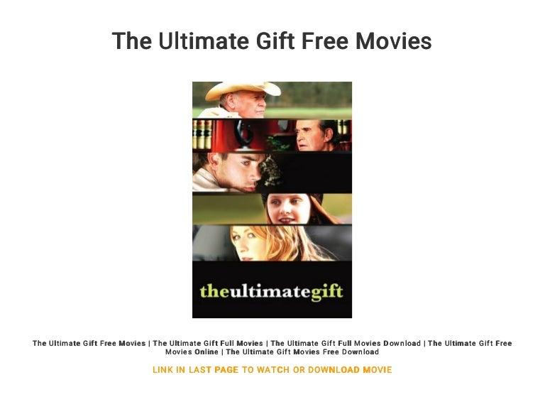 The Ultimate Gift Free Movies