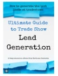 The Ultimate Guide to Tradeshow Lead Generation