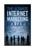 The Ultimate Internet Marketing Rolodex