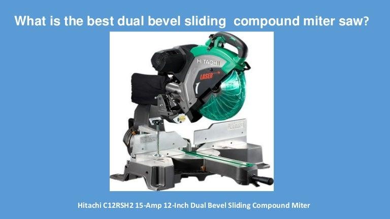 The Ultimate Reviews Of Hitachi C12rsh2 Dual Bevel Sliding Compound M