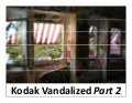 The Vandalized Kodak Building Part 2