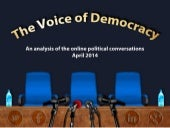 The Voice of Democracy - April 2014 - #Elections2014