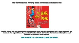 The War Next Door A Storey Street novel Free Audio books Trial