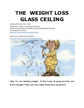 The  Weight Loss Glass Ceiling- Article #5