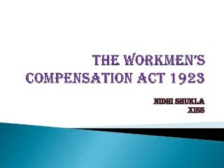 The workmen's compensation act 1923
