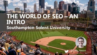 The World of SEO - An Intro