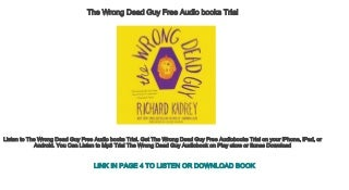 The Wrong Dead Guy Free Audio books Trial