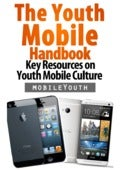 (mobileYouth) The Youth Mobile Handbook - Key Resources on Youth Mobile Culture