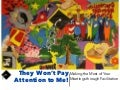 They Won't Pay Attention to Me! - Making the Most of Your Meetings Through Facilitation
