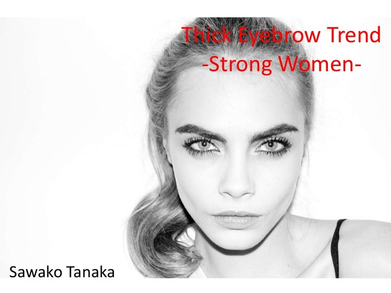 Thick Eyebrow Strong Women
