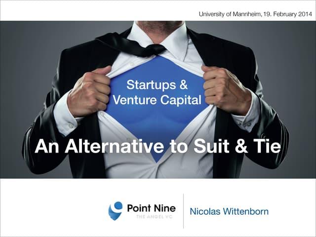 Startups & Venture Capital: An Alternative to Suit & Tie