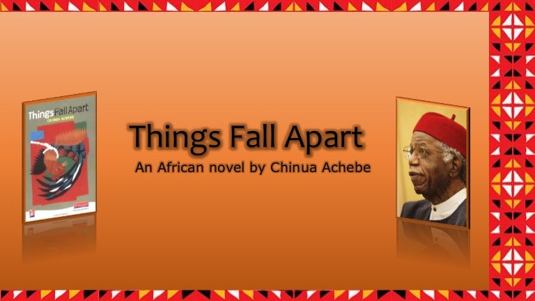 Things Fall Apart The African Trilogy 1 By Chinua Achebe