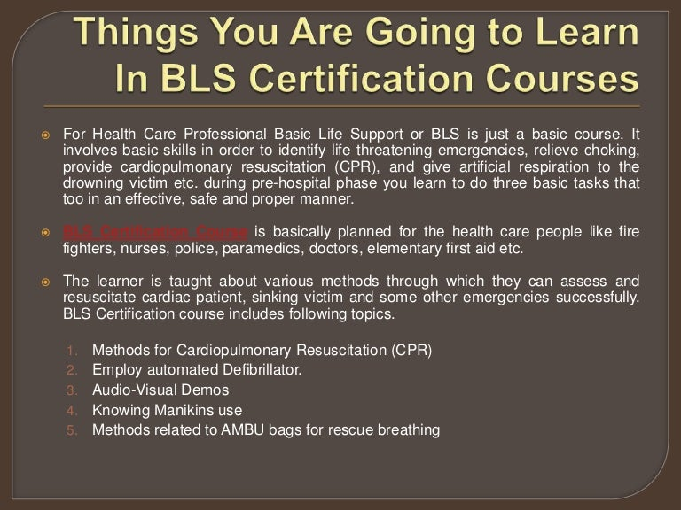 Things You Are Going To Learn In Bls Certification Courses