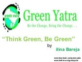 Think Green, Be Green by Green Yatra