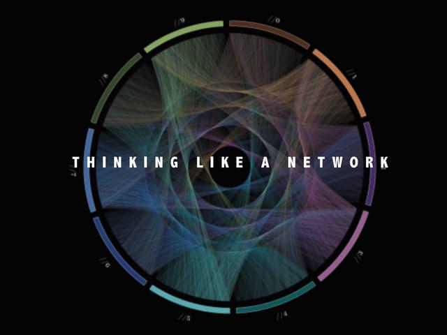 Thinking like a Network