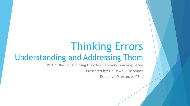 Thinking Errors: Understanding and Addressing Them to Improve Recovery