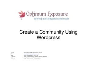 Think Visibility 2012: Building Online Communities on WordPress