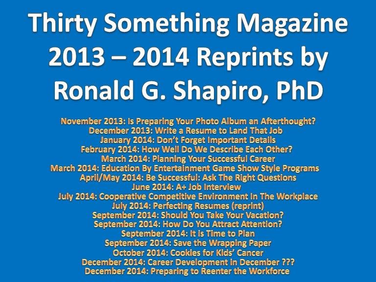Thirtysomethingmagazinereprintsofarticlesbyronaldgshapirophd-131229135607-phpapp02-thumbnail-4