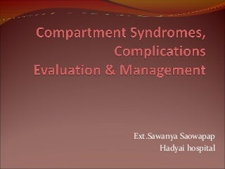 Compartment syndrome, acute, chronic, anatomy and operation