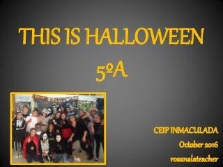 This is Halloween 5ºA