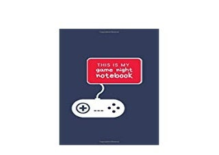 ~[FREE_DOWNLOAD] LIBRARY~ This Is My Game Night Notebook Gamer Journal Notebook Gift Great For Kids Teens Girls Boys Parent Gamers Too Gaming Diary For Action Backpack or Purse