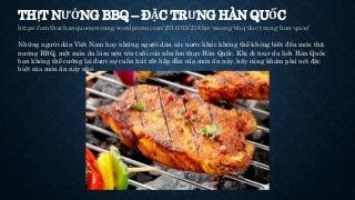 Thịt nướng BBQ - Đặc trưng Hàn Quốc