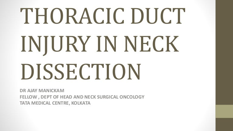 Thoracic duct injury in neck dissection