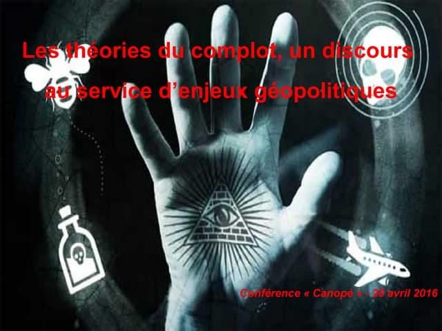 Thumbnail for Les théories du complot, un discours au service d'enjeux géopolitiqu…