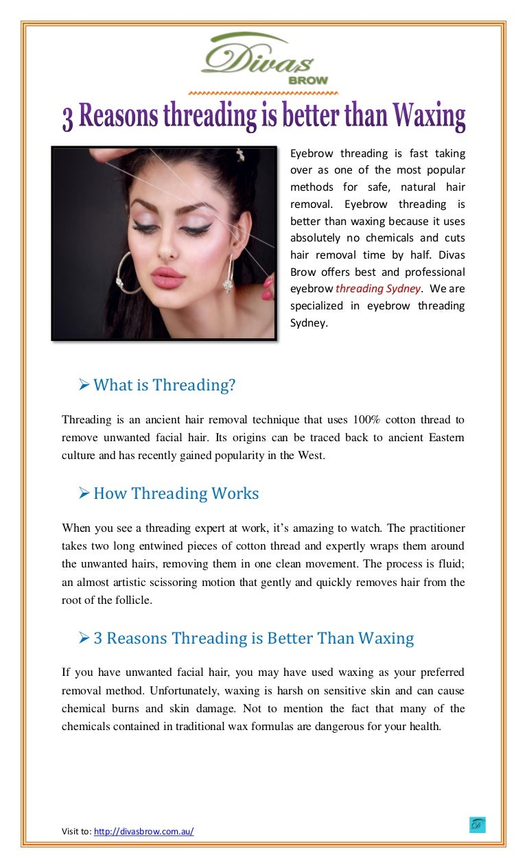 Threading Is Better Than Waxing