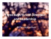 Three Keys to Self-Direction and Leadership