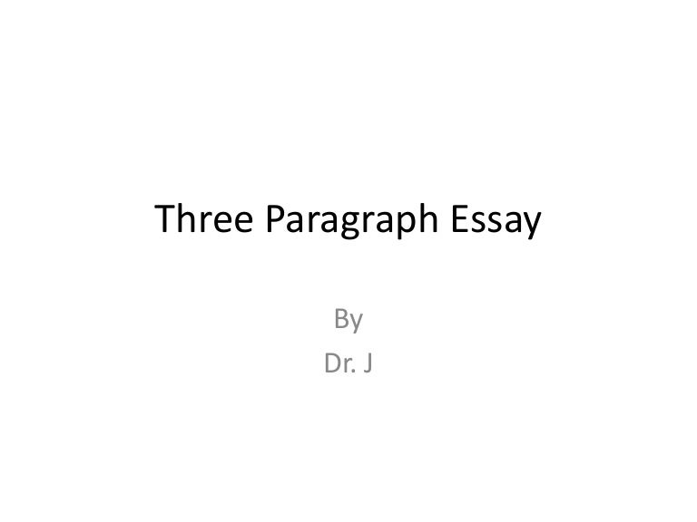 Three paragraph essay