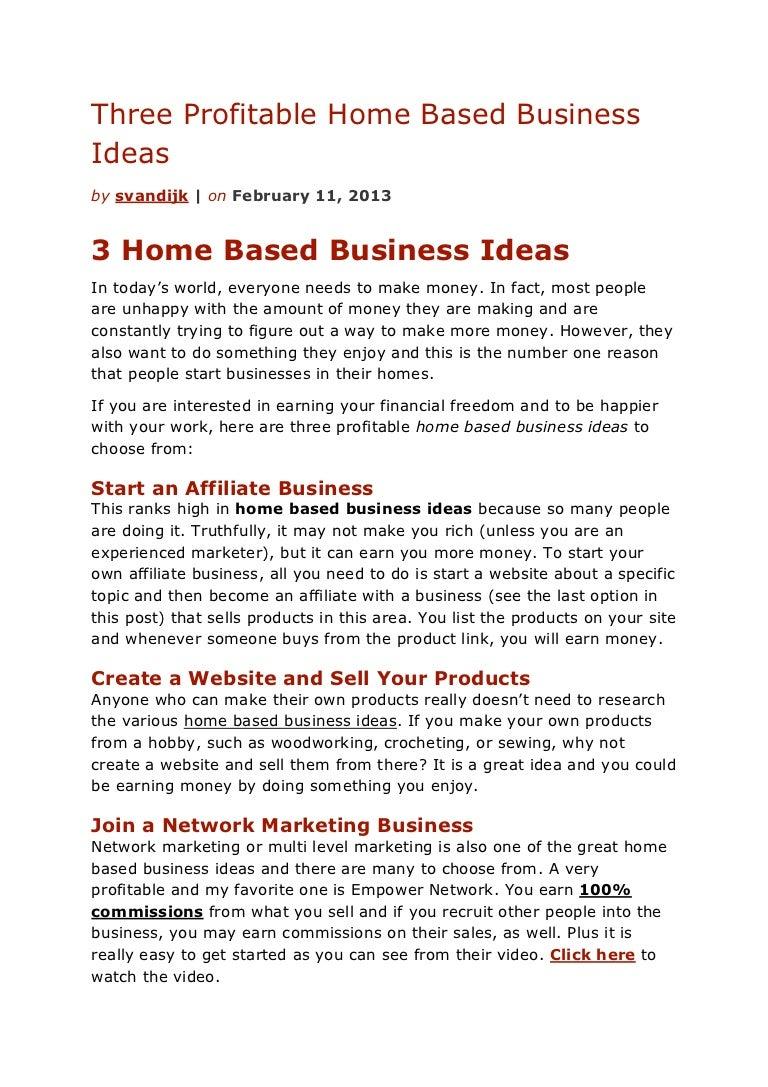 Three profitable home based business ideas
