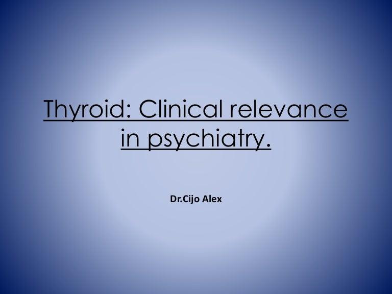 Neuropsychiatric aspects of Thyroid
