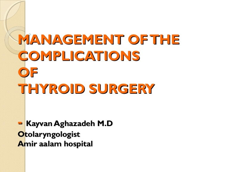Thyroid Surgery Complications