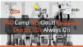 Cluster SQL - TIAD Camp Microsoft Cloud Readiness