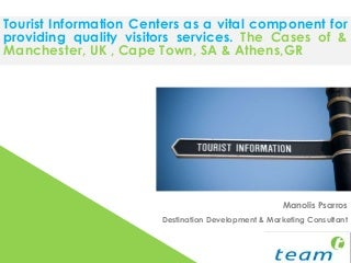 Tourist Information Centres: The Cases of Athens, Cape Town & Manchester