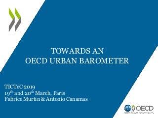 Developing an urban barometer (Antonio Cañamas and Fabrice Murtin, OECD, France)
