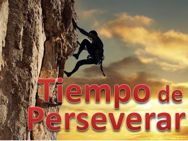 Tiempo de Perseverar