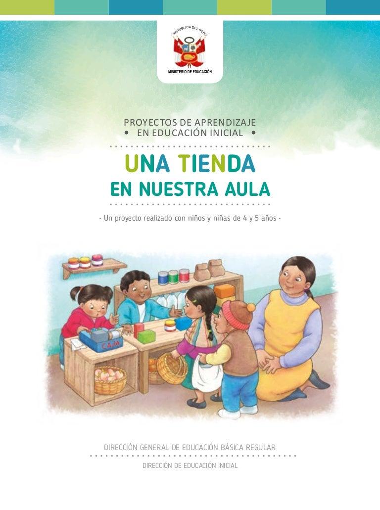 UNA TIENDA EN NUESTRA AULA. Proyecto en Educación Inicial