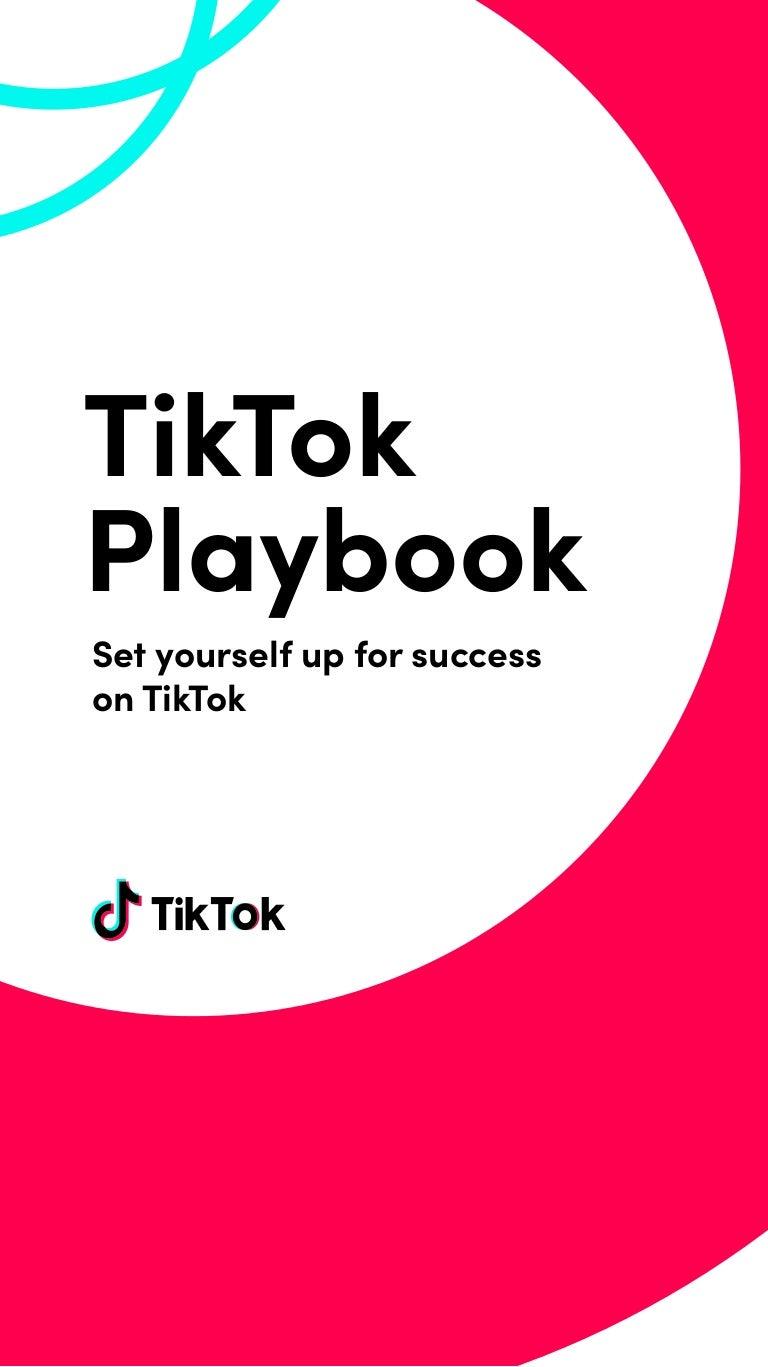 TikTok - Detailed Playbook for Creators
