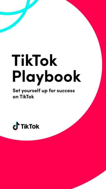 Tiktok Detailed Playbook For Creators